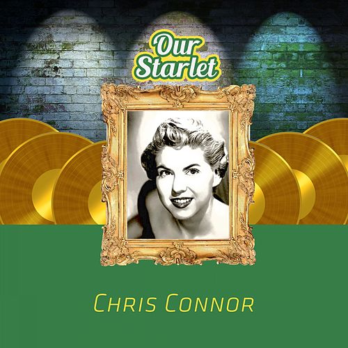 Our Starlet de Chris Connor