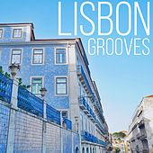 Lisbon Grooves by Various Artists