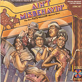 Play & Download Ain't Misbehavin' [Original Broadway Cast] by Various Artists | Napster
