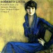 Preludes & Etude n 12 - Alexander Scriabin, Op. 74, Op. 67, Op. 17, Op. 8 by Roberto Listik