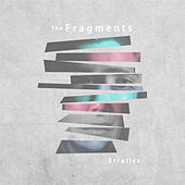 Erratics by Fragments