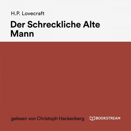 Der Schreckliche Alte Mann by H.P. Lovecraft