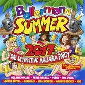 Ballermann Summer 2017 - Die ultimative Mallorca Party von Various Artists