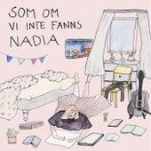 Play & Download Som om vi inte fanns by Nadia | Napster