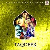 Taqdeer (Pakistani Film Soundtrack) by Noor Jehan