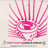 Serene Velocity - A Stereolab Anthology by Stereolab