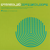 Dots And Loops by Stereolab