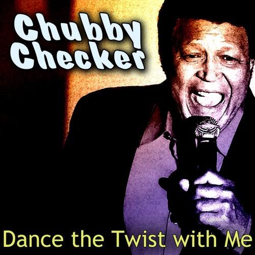 Dance the Twist with Me von Chubby Checker