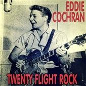 Twenty Flight Rock by Eddie Cochran