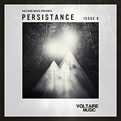 Voltaire Music pres. Persistence #6 by Various Artists