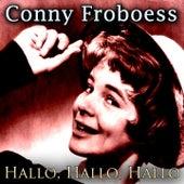 Hallo, Hallo, Hallo von Conny Froboess