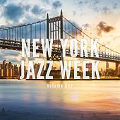 New York Jazz Week, Vol. 1 (Finest Jazz Chill Pop) by Various Artists