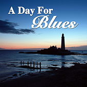 A Day For Blues by Various Artists