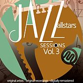 Jazz Allstars Sessions, Vol. 3 von Various Artists