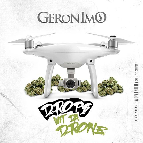 Drops Wit da Drone by Geronimo