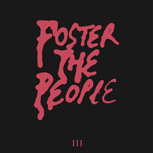 III by Foster The People