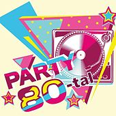 Party 80-tal by Various Artists