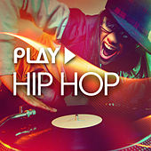 Play - Hip Hop by Various Artists
