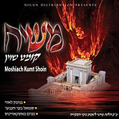 Moshiach Kumt Shoin by Nigun