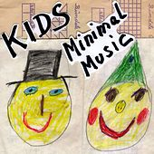 KIDS Minimal Music (27 Tracks) by Various Artists