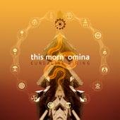 Kundalini Rising by This Morn' Omina