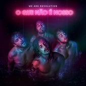O Que Não É Nosso by WAR