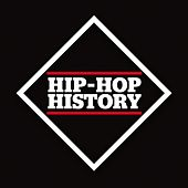 Hip-Hop History: The Collection de Various Artists