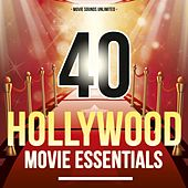 Play & Download 40 Hollywood Movie Essentials by Various Artists | Napster