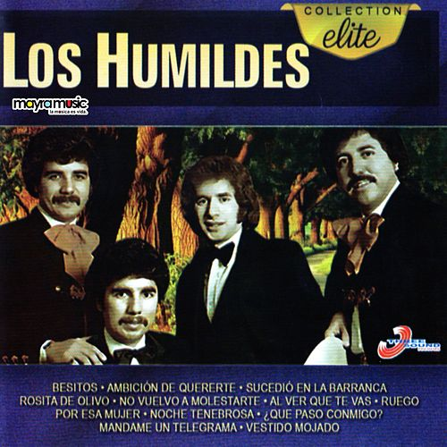 Collection Elite by Los Humildes