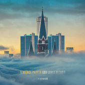 GOD Loves Detroit by Terrence Parker