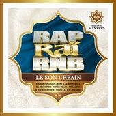 Rap Raï RnB : Le son urbain [Original Masters] by Various Artists