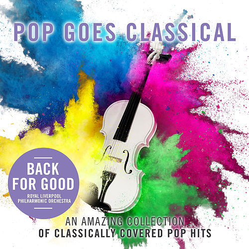 Back For Good by Royal Liverpool Philharmonic Orchestra