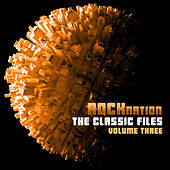Rock Nation: The Classic Files, Vol. 3 by Various Artists