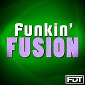 Funkin' Fusion by Andre Forbes