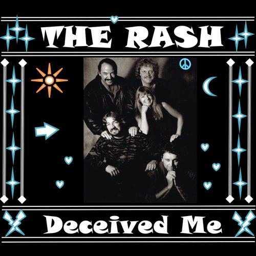 Deceived Me de Rash