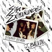 Sigo Extrañándote (Remix) by J Balvin