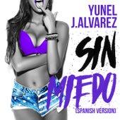 Sin Miedo (Spanish Version) by J. Alvarez