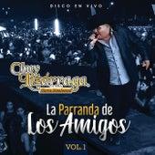 La Parranda De Los Amigos (Vol. 1 / En Vivo) by Chuy Lizárraga y Su Banda Tierra Sinaloense