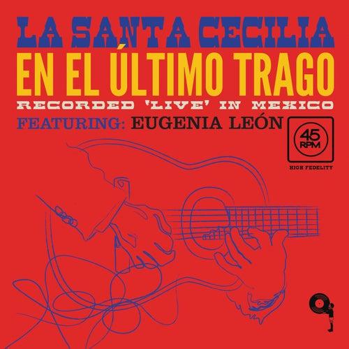 En El Último Trago (En Vivo Desde La Ciudad De México/2017) by La Santa Cecilia