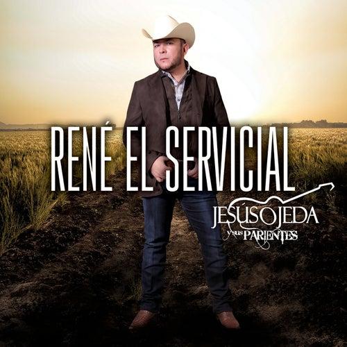 René El Servicial by Jesus Ojeda Y Sus Parientes