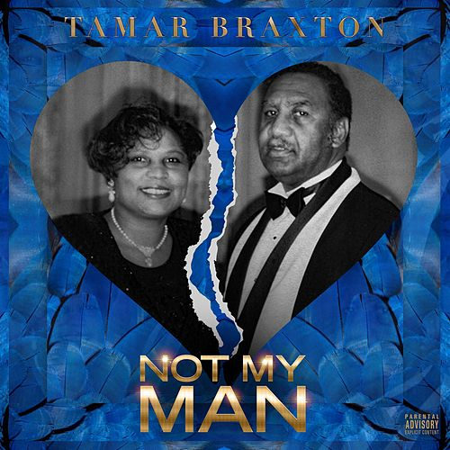 My Man - Single by Tamar Braxton