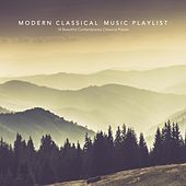 Modern Classical Music Playlist: 14 Beautiful Contemporary Classical Pieces by Various Artists