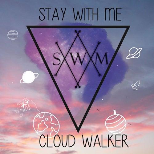 Cloud Walker by Stay
