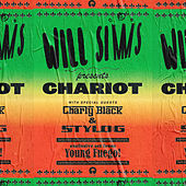 Chariot (Young Fuego Remix) de Will Simms