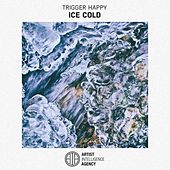 Ice Cold by Trigger Happy