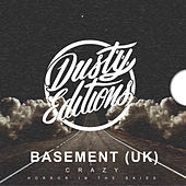 Crazy by Basement