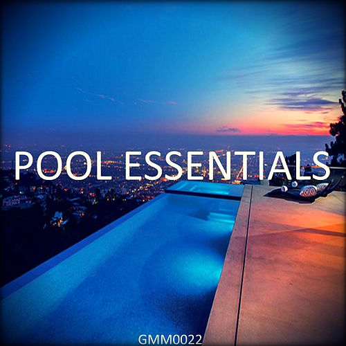 Pool Essentials by Various Artists