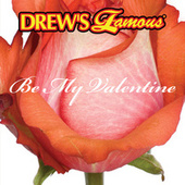 Drew's Famous Be My Valentine by The Hit Crew(1)