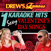 Drew's Famous # 1 Karaoke Hits: Sexy Valentine's Day Songs by The Hit Crew(1)
