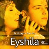 O Milagre Sou Eu (Live Session) de Eyshila